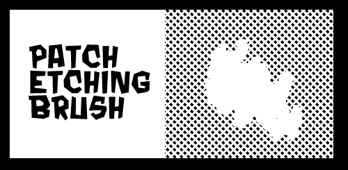Patch Etching Brush